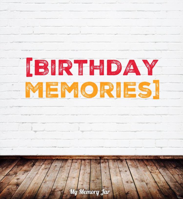 day5birthdaymemories