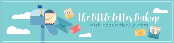 tazandbelly-little-letter-linkup