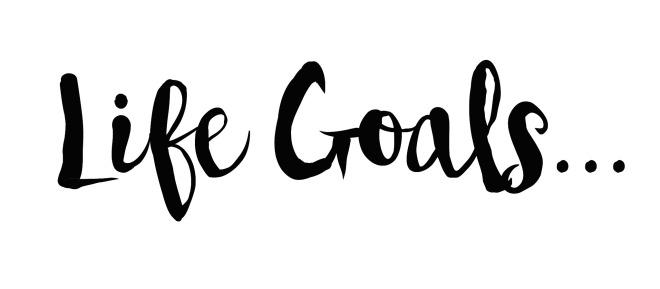 life goals